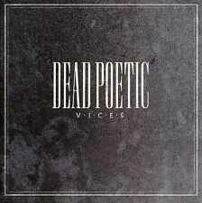 Vices by Dead Poetic (CD, Oct-2006, Tooth & Nail)