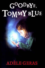 NEW book  SHOCK SHOP - GOODBYE TOMMY BLUE  by  Adele Geras