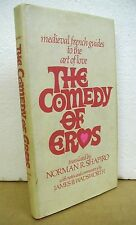 The Comedy of Eros - Medieval French Guides to the Art of Love 1971 HB/DJ