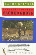 In the Shadow of the Sacred Grove, Spindel, Carol, Good Book