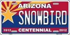 Arizona Centennial Snowbird Novelty Metal License Plate