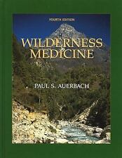 Wilderness Medicine (Wilderness Medicine: Management of Wilderness and Environm