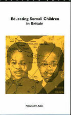 Educating Somali Children in Britain, Kahin, Mohamed H., Good Condition Book, IS
