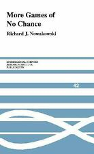 Mathematical Sciences Research Institute Publications: More Games of No...