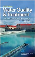 Water Quality & Treatment: A Handbook on Drinking Water Water Resources and Env