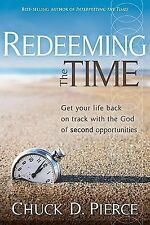 Redeeming The Time: Get Your Life Back on Track with the God of Second Opportun