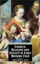 European Studies: Church, Religion and Society in Early Modern Italy by...