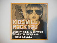 KIDS WILL ROCK YOU : ANOTHER BRICK IN THE WALL [ CD SINGLE NEUF PORT GRATUIT ]