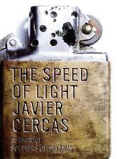 The Speed of Light: A Novel (La Velocidad de la luz) by Javier Cercas