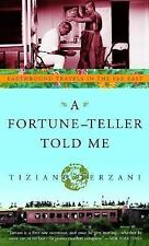 A Fortune-Teller Told Me : Earthbound Travels in the Far East by Tiziano...