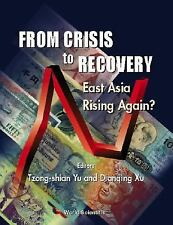 From Crisis to Recovery: East Asia Rising Again?, Yu, Tzong-Shian, Xu, Dianqing,