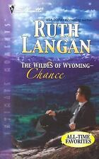 The Wildes of Wyoming: Chance (Silhouette Intimate Moments), Langan, Ruth, Accep