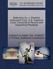 Beltronics Inc. v. Eberline Instrument Corp. U.S. Supreme Court Transcript of R