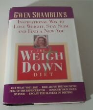 The Weigh Down Diet: Gwen Shamblins - Inspirational / Christian way to lose 1997