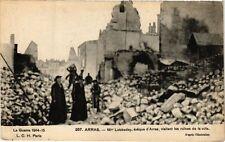 CPA  La Guerre 1914-15 - Mgr Lobbedey,évéque d'Arras,visitant les ruines(220237)
