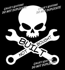 BUILT NOT BOUGHT decal sticker FORD BRONCO, CHEVY BLAZER 4X4 ROCK CRAWLER