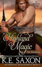 The Medieval Highlanders: Highland Magic : The Macleans - the Highlands...