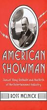 """American Showman: Samuel """"Roxy"""" Rothafel and the Birth of the Entertainment Indu"""