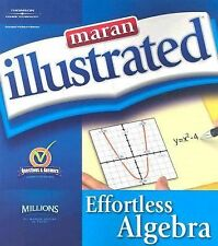 Effortless ALGEBRA Maran Graphics Development Group Illustrated STEP By STEP NEW