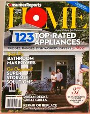 YOUR NEW HOME Magazine CONSUMER REPORTS 123 Top-Rated Appliances Bathroom Make