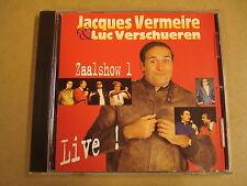 CD / JACQUES VERMEIRE & LUC VERSCHUEREN - LIVE - ZAALSHOW 1 -