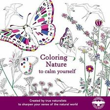 COLORING NATURE TO CALM YOURSELF Brand New Paperback SHRINK WRAPPED