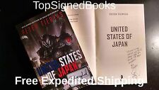 SIGNED United States of Japan by Peter Tieryas autographed new