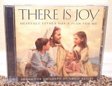NEW There Is Joy Heavenly Father Has Plan for Me Annie Bailey Music CD MORMON