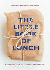 The LITTLE BOOK of LUNCH by Sophie Missing       Hardcover    ISBN 9780224095730