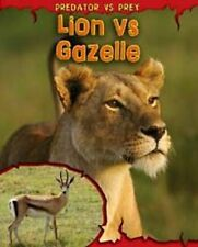 Lion vs Gazelle (Predator vs Prey) Meinking, Mary Very Good Book