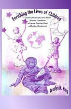 Enriching the Lives of Children: Creating Meaningful and Novel Stimulus Experie