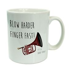 Blow Harder Finger Fast Funny Brass Band Cornet Mug Gift