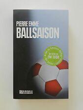 Pierre Emme Ballsaison Palinskis siebter Fall Roman Krimi Gmeiner Verlag