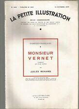 LA PETITE ILLUSTRATION N°333 - MONSIEUR VERNET COMEDIE 2 ACTES DE J. RENARD