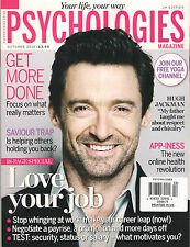 PSYCHOLOGIES UK October 2015 HUGH JACKMAN Love Your Job How to Make Career Leap
