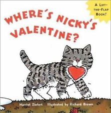 Where's Nicky's Valentine?: A Lift-the-Flap Board Book