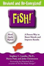 Fish: A Proven Way to Boost Morale and Improve Results Stephen C. Lundin, Harry
