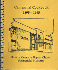 *SPRINGFIELD MO 1995 CENTENNIAL COOK BOOK *HAMLIN MEMORIAL BAPTIST CHURCH *RARE