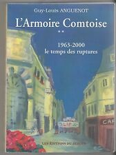 L'ARMOIRE COMTOISE T2 1963-2000 le temps des ruptures