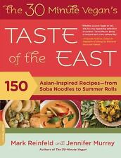 The 30-Minute Vegan's Taste of the East: 150 Asian-Inspired Recipes--f-ExLibrary