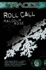 Roll Call (Traces: Luke Harding, Forensic Investigator), Malcolm Rose