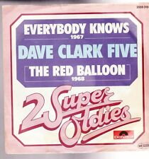 "7"" Dave Clark Five Everybody Knows / The Red Balloon 60`s Polydor (Oldie)"