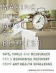 Making the Most of Bed Rest: Tips, Tools, and Resources for a Rewarding Recovery