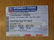 23/10/2007 Ticket: Ipswich Town v Colchester United