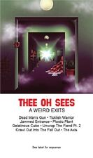 Thee Oh Sees A Weird Exits Cassette Tape NEW! john dwyer limited pressing psych!
