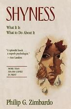 Shyness : What It Is, What to Do about It by Philip G. Zimbardo (1990,...