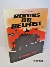 Bombs On Belfast: The Blitz 1941 by Christopher D. McGimpsey