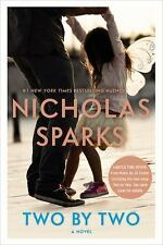 Two by Two by Nicholas Sparks (2016, Hardcover)