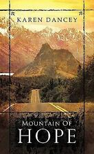 Mountain of Hope by Karen Dancey - Paperback - Personal inscription by author