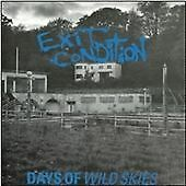 Exit Condition : Days Of Wild Skies CD (2011)***NEW***